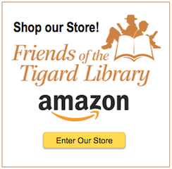 Friends of the Tigard Library Amazon Shop Our Store graphic